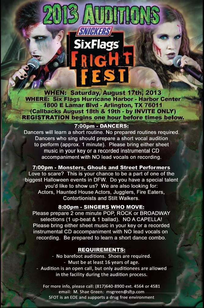 2013 Six Flags Fright Fest auditions are August 17th. at 7pm.